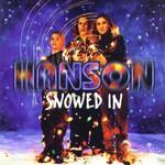 Snowed In / Hanson